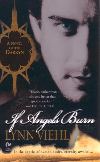 If Angels Burn: Darkyn Book 1