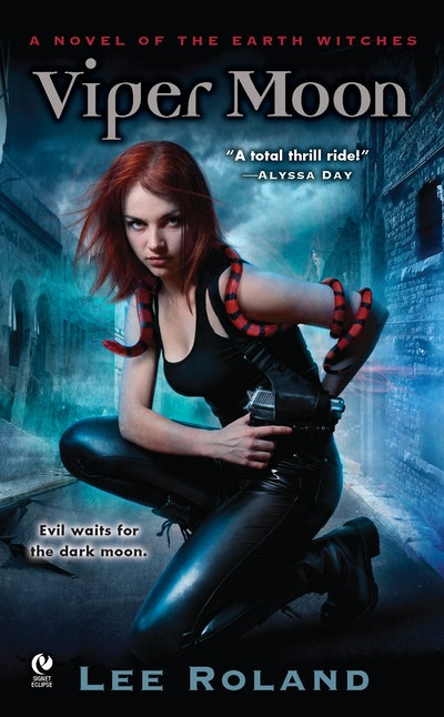 Viper Moon: A Novel of the Earth Witches Book 1