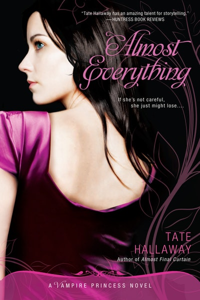 Almost Everything: Vampire Princess of St Paul Book 3
