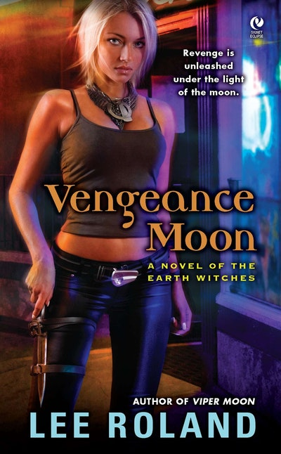 Vengeance Moon: Earth Witches Book 2