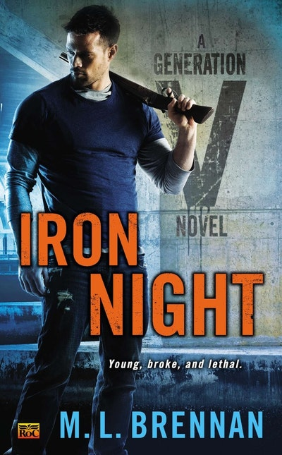 Iron Night: A Generation V Novel Book 2