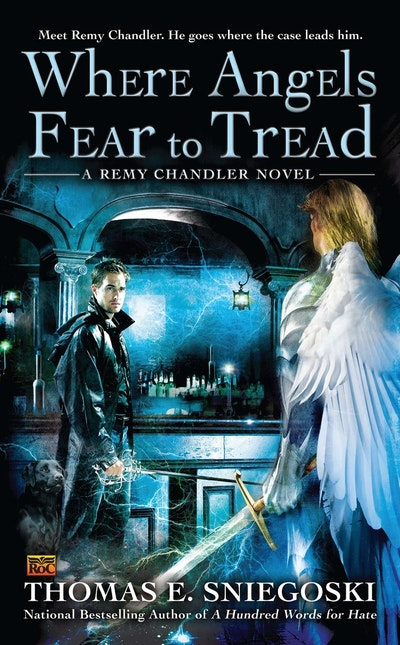 Where Angels Fear to Tread: Remy Chandler Book 3
