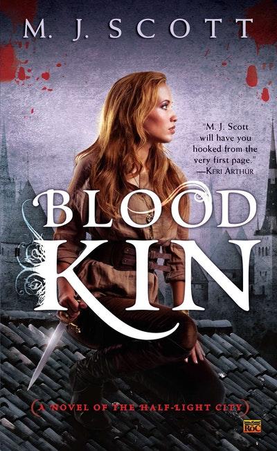 Blood Kin: Half-Light City Book 2