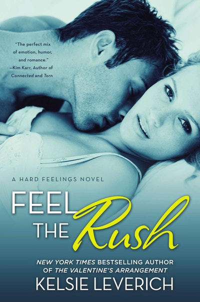 Feel The Rush: Hard Feelings Book 2