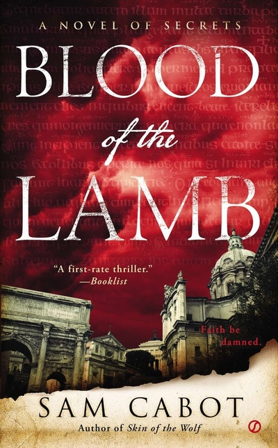 Blood of the Lamb: A Novel of Secrets Book 1