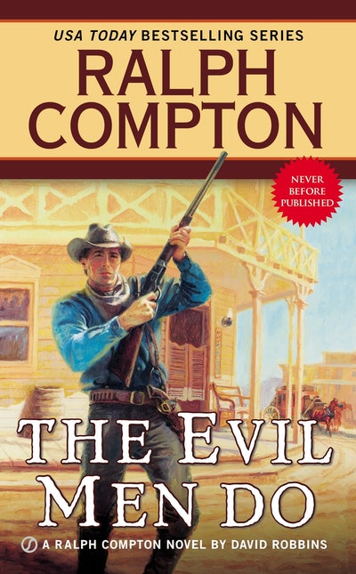 Ralph Compton the Evil Men Do