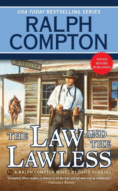Ralph Compton the Law and the Lawless