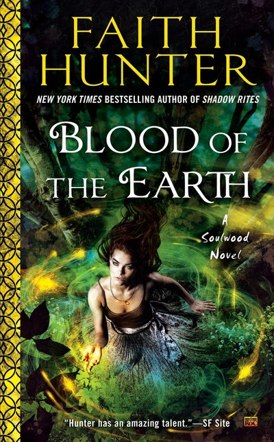 Blood of the Earth: A Soulwood Novel