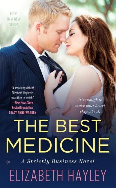 The Best Medicine: A Strictly Business Novel