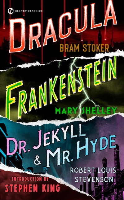 Frankenstein: Dracula: Dr Jekyll and Mr Hyde