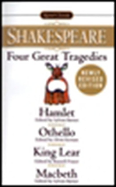 Four Great Tragedies: Hamlet, Othello, King Lear and Macbeth