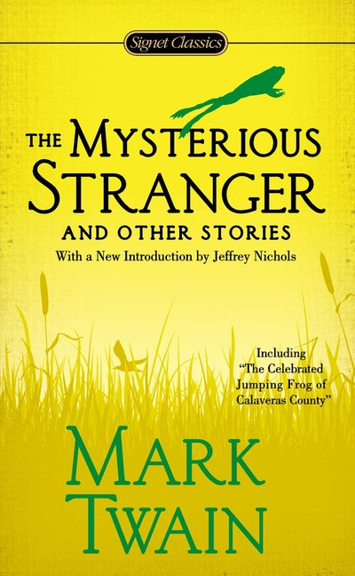 Book Cover: The Mysterious Stranger and Other Stories