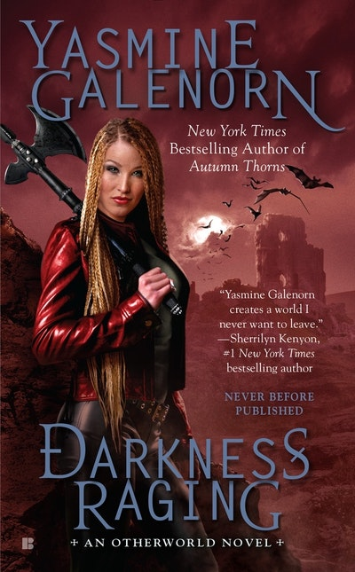 Darkness Raging: Otherworld Book 18