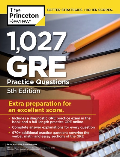 1,027 GRE Practice Questions, 5th Edition