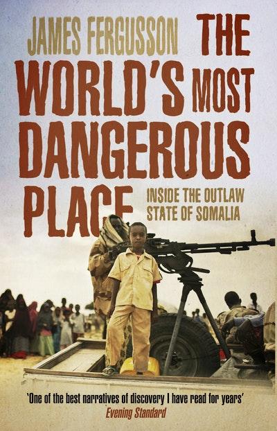 The World's Most Dangerous Place