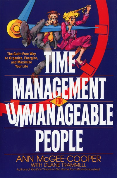 Time Management For Unmanageab