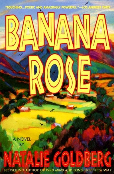Banana Rose - An Novel