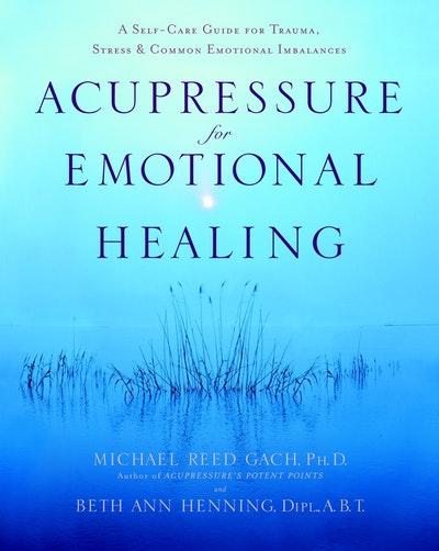 Acupressure For Emotional Heal