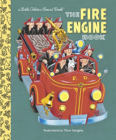 The Fire Engine Book Board Book