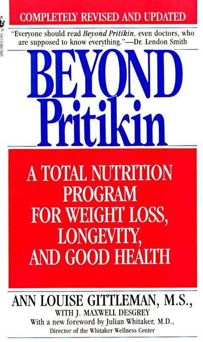 Beyond Pritikin (Rev Ed)