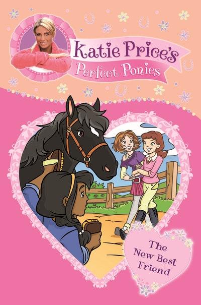 Katie Price's Perfect Ponies: The New Best Friend
