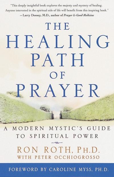 Healing Path Of Prayer