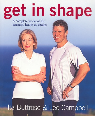 Book Cover:  Get in Shape: A complete workout for strength, health & vitality