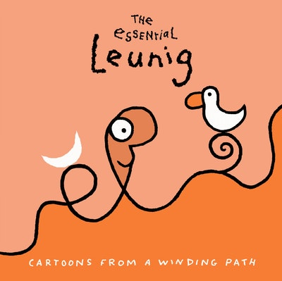 Book Cover: The Essential Leunig: Cartoons from a Winding Path