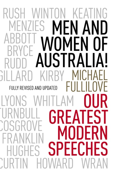 Book Cover:  Men and Women of Australia!: Our Greatest Modern Speeches