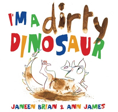 Book Cover:  I'm a Dirty Dinosaur