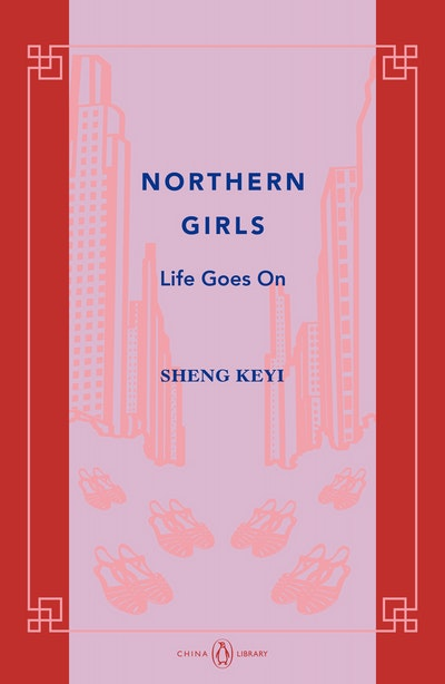 Book Cover:  Northern Girls: Life Goes On: China Library