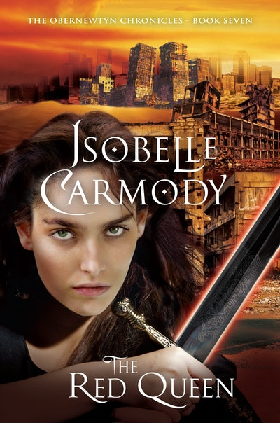 The Red Queen: The Obernewtyn Chronicles Volume 7 by Isobelle Carmody