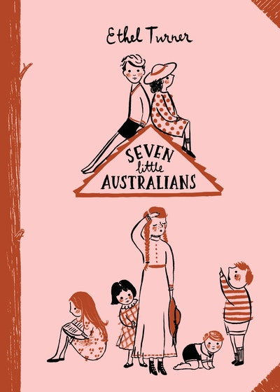 Book Cover:  Seven Little Australians: Australian Children's Classics