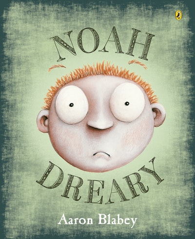 Book Cover:  Noah Dreary