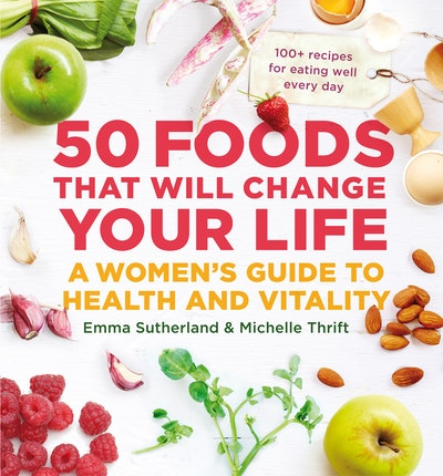 Book Cover:  50 Foods That Will Change Your Life: