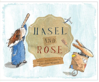 Hasel and Rose