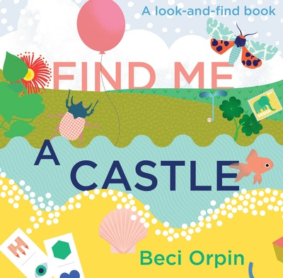 Find me a Castle: A look-and-find book