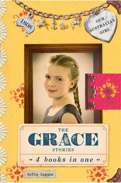 Book Cover:  Our Australian Girl: The Grace Stories