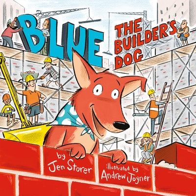 Book Cover:  Blue, The Builder's Dog