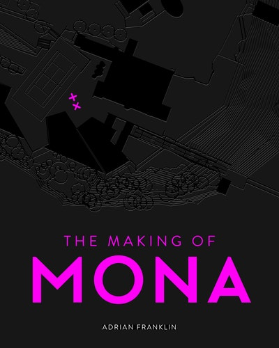 Book Cover: The Making of MONA