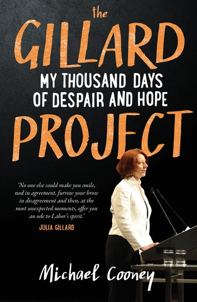 Book Cover: The Gillard Project