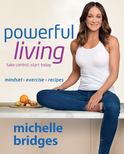 Book Cover:  Powerful Living: Mindset + Exercise + Recipes