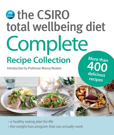 Book Cover:  Csiro Total Wellbeing Diet: Complete Recipe Collection, The