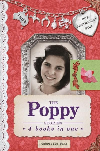 Our Australian Girl: The Poppy Stories