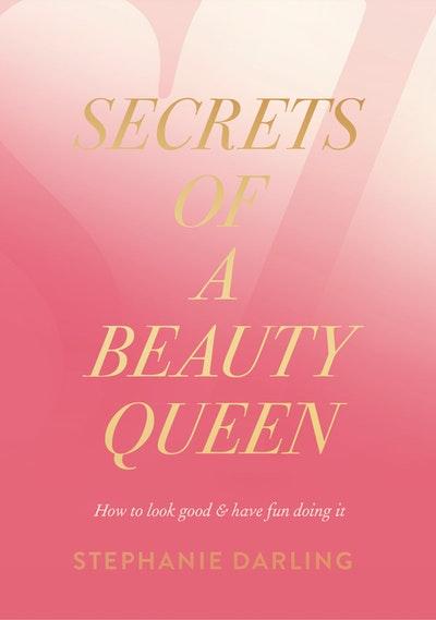 Secrets of a Beauty Queen