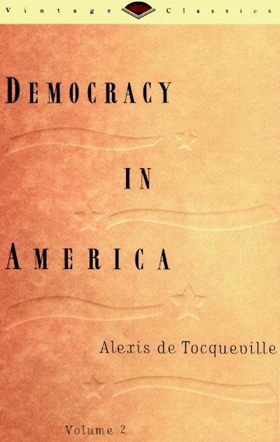 Democracy In America Volume Two