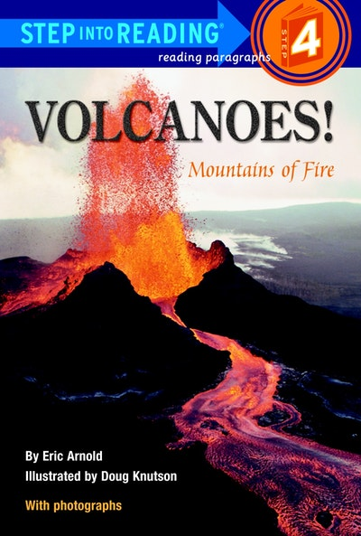 Volcanoes, Mountains Of Fire Step Into Reading Lvl 4