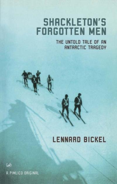 Shackleton's Forgotten Men