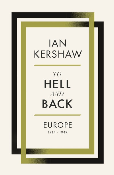 Book Cover:  To Hell & Back: Europe 1914-1949
