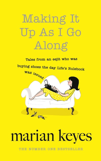 Book Cover:  Making It Up As I Go Along